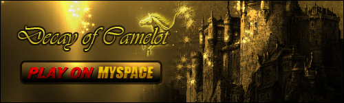 Decay of Camelot MySpace Application