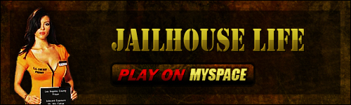 Jailhouse Life on MySpace